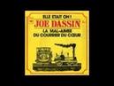 Joe Dassin La mal aimée du courrier du cœur 1972
