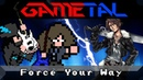 Force Your Way Final Fantasy VIII - GaMetal Ft. ToxicxEternity