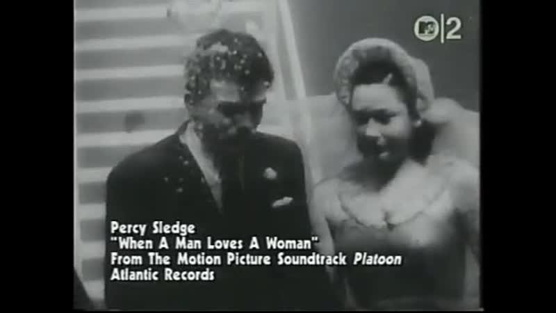 Percy sledge when a man loves a woman mtv 2