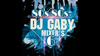 80s80s 6 videomix by DJ GABY MIXERS