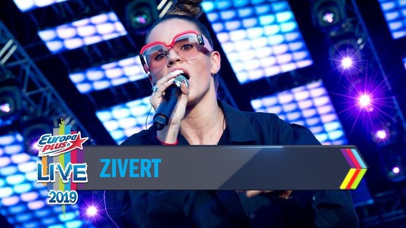 Europa Plus LIVE 2019 ZIVERT