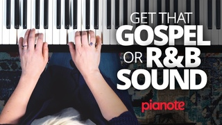 Get That Sweet R&B/Gospel Sound On The Piano