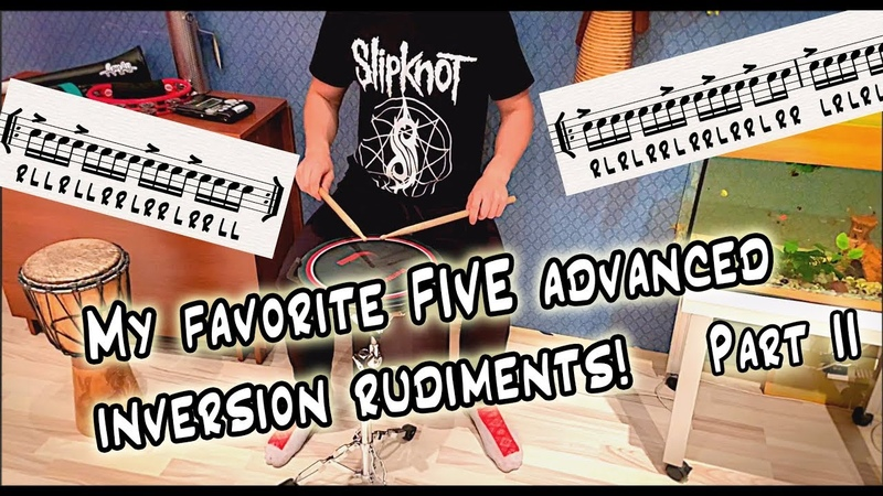 My favorite FIVE advanced inversion rudiments (Part II)/Рудименты drums drumpad