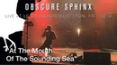 OBSCURE SPHINX At The Mouth Of The Sounding Sea  live 2018 @ Le Transbordeur Lyon FRA