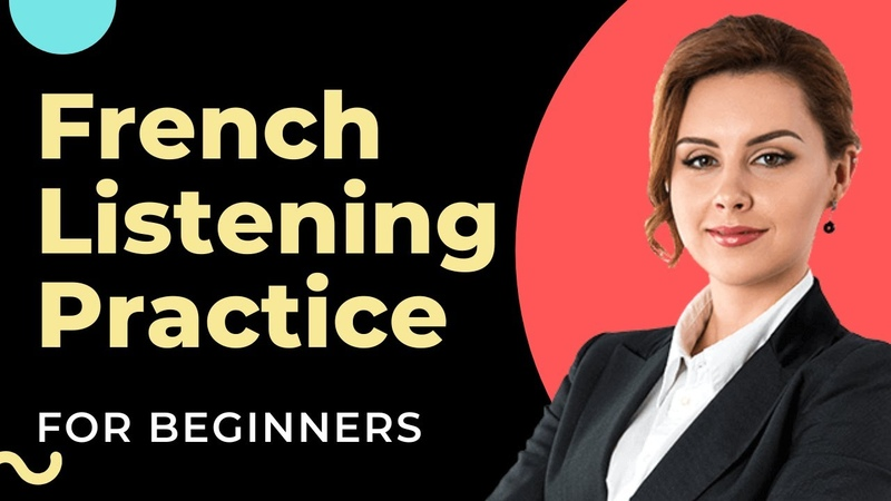 French Listening Practice for Beginners DELF A1 A2 Listening Practice Comprehension