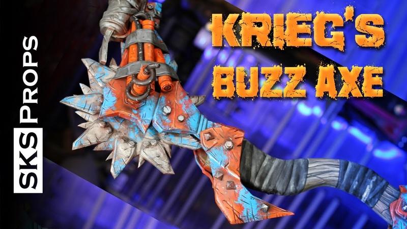 SKS Props builds Krieg s Buzz Axe from Borderlands