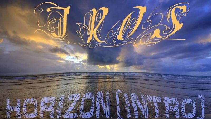 IROS - Horizon (intro) (Relax video)