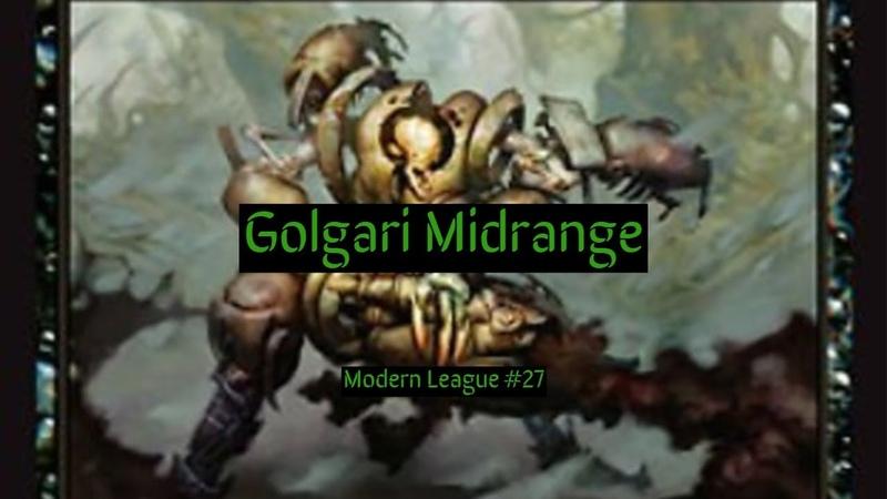 Modern Golgari Midrange League 27