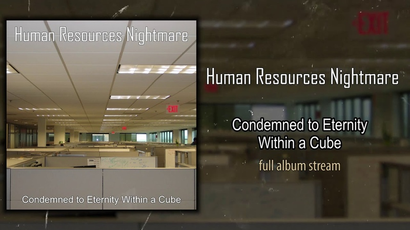 Human Resources Nightmare - Condemned to Eternity Within a Cube FULL ALBUM (2019 - Deathgrind)