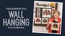 Make a Thankful Wall Hanging with Jenny Doan of Missouri Star