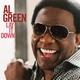 Al Green feat. Anthony Hamilton - You've Got The Love I Need