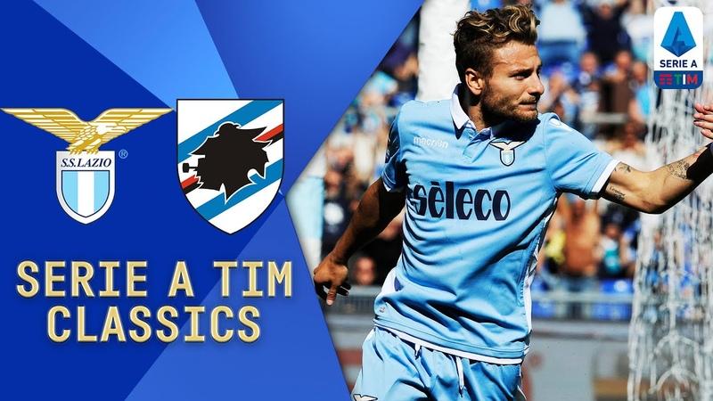 TEN GOALS at the Stadio Olimpico! | Lazio v Sampdoria (2017) | Serie A TIM Classics | Serie A TIM