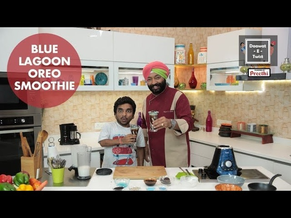 Dawaat E Twist with Chef Harpal Singh Miyan Blue lagoon oreo smoothie