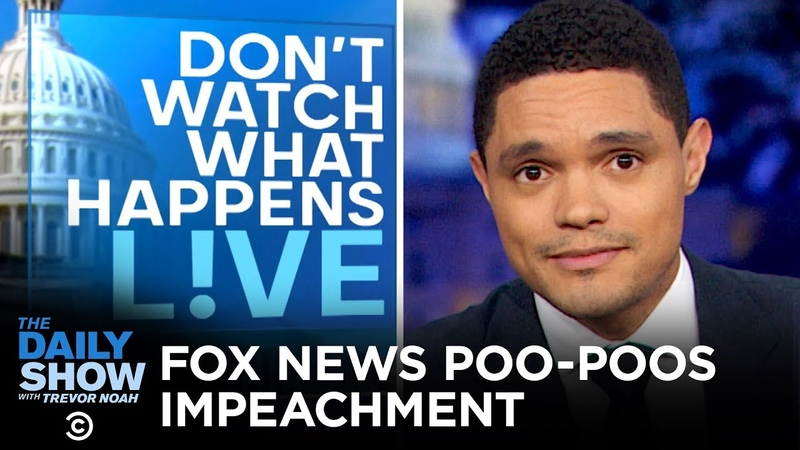 Fox News on Impeachment Hearings The Daily Show