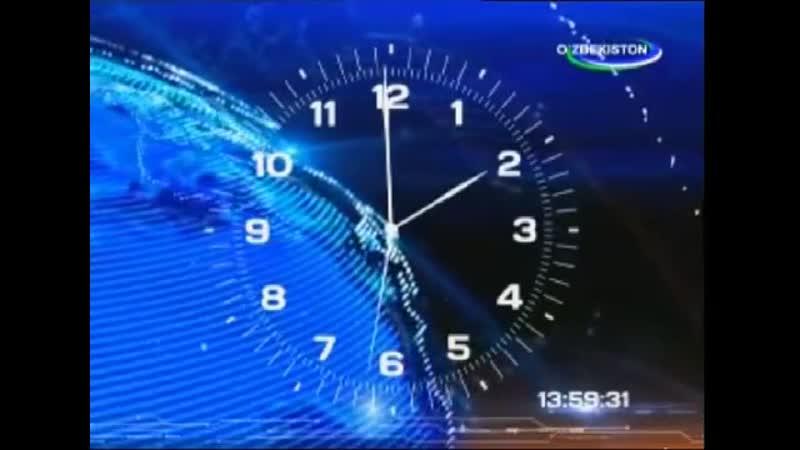 Заставки часы и начало программы Ахборот на узбекском языке на канале O`zbekiston Узбекистан 1 8 2015