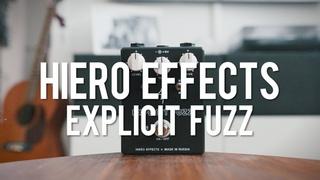 Hiero Effects Explicit Fuzz (demo)