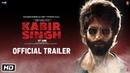 Kabir Singh Official Trailer Shahid Kapoor Kiara Advani Sandeep Reddy Vanga 21st June 2019