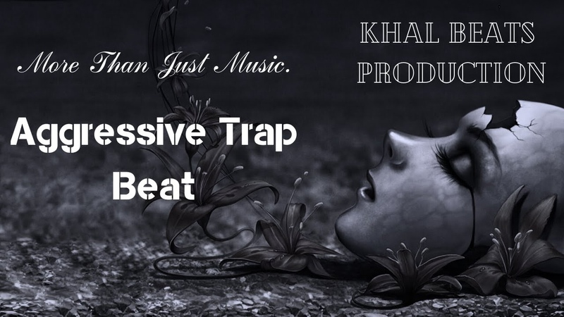 FREE Aggressive Trap Beat Khal Beats Production 2020