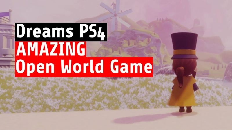 Dreams PS4 WOW FANTASTIC Open World Game Inspired by Zelda and Spyro