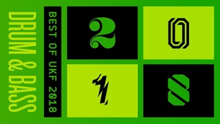 UKF Drum & Bass: Best of Drum & Bass 2018 Mix