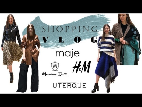 Шоппинг влог Uterque Topshop Maje Massimo Dutti H M