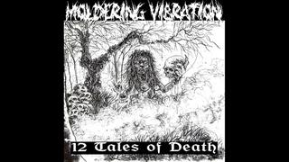 Moldering Vibration - 12 Tales of Death LP [2020 Grindcore]