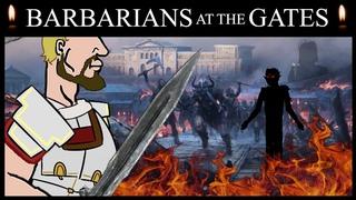 Unbiased History: Barbarians at the Gates