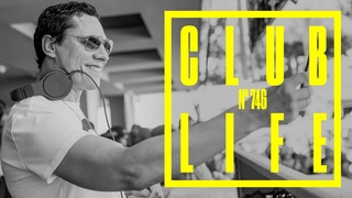 CLUBLIFE by Tiësto Episode 746 (VER:WEST live from Factory 93)