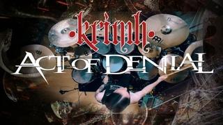KRIMH - Act Of Denial - SLAVE - Drum Cam