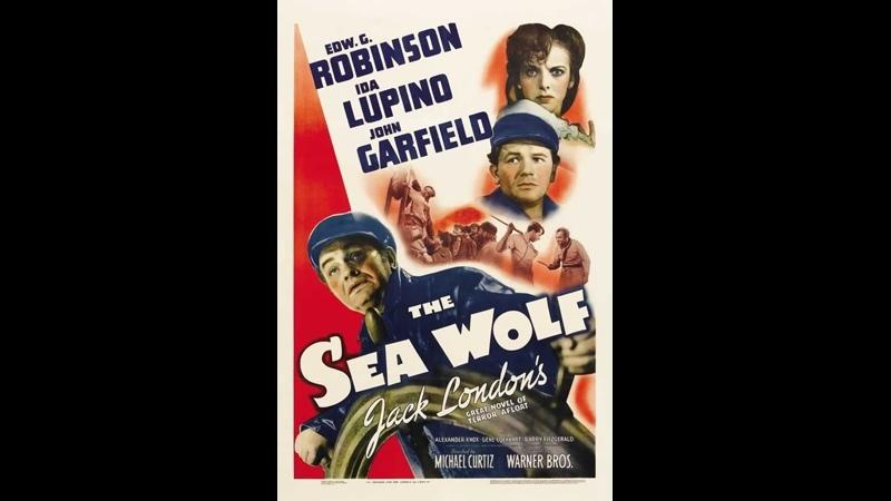 Морской волк The Sea Wolf 1941 Майкл Кёртиц