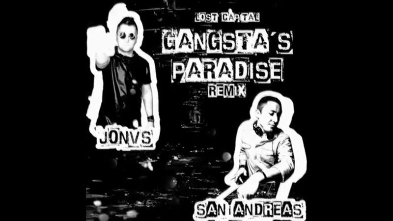 Lost Capital - Gangstas Paradise (JONVS San Andreas Remix)