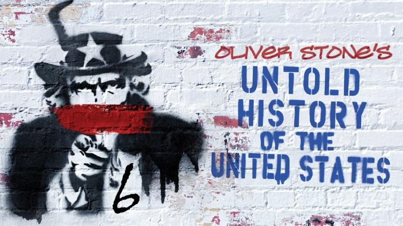 Нерассказанная история Соединенных Штатов The Untold History of the United States 2013 Эпизод 6