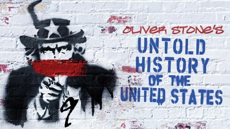 Нерассказанная история Соединенных Штатов The Untold History of the United States 2013 Эпизод 9