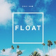 """Eric Nam - Float (Мелодия из мультфильма """"Монстры на каникулах 3: Море зовёт)"""