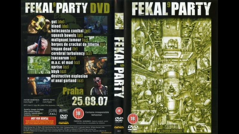 VA Fekal Party 9 2011 DVDRemux 576p Compilation Live At Praha Modrá Vopice 25 08 07 GORESEWAGE
