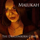 Malukah - The Dragonborn Comes