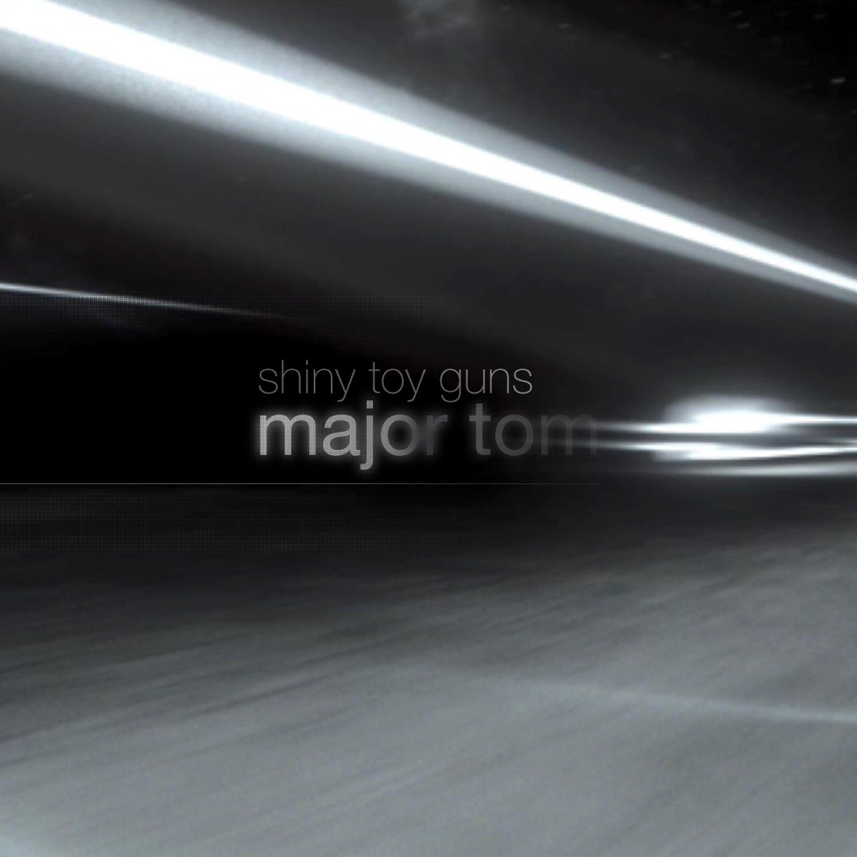 Shiny Toy Guns album Major Tom [Coming Home]