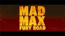 1 (tie) - 'Mad Max: Fury Road' Teaser Trailer - [Favorite Trailers of 2014]