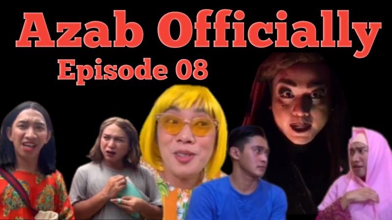 Azab officially Episode 08