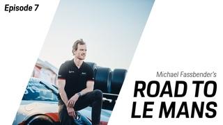 Michael Fassbender: Road to Le Mans - Season 2, Episode 7 - Pressure is on