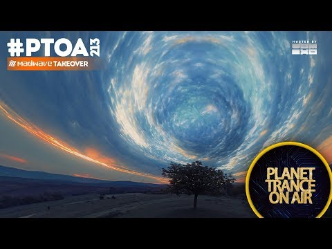 Planet Trance On Air (PTOA213) Madwave Takeover