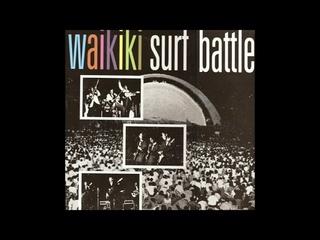 Waikiki Surf Battle (Various Artists) [Full Album]
