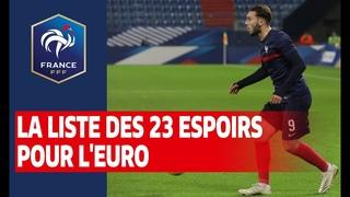 Espoirs : les 23 pour l'Euro