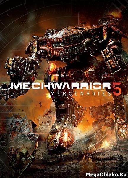 MechWarrior 5: Mercenaries (2019/RUS/ENG/Multi/RePack by xatab)