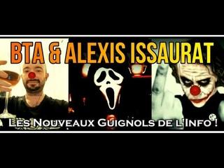 ADBK : BTA & Alexis Issaurat - Les Nouveaux Guignols de l'Info !
