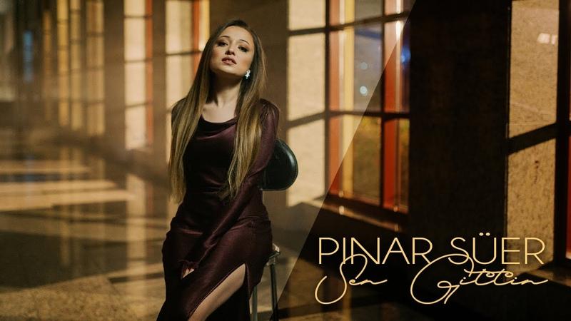 Pınar Süer Sen Gittin Official Video