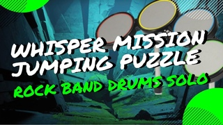 Rock Band Drums vs. Whisper Mission Jumping Puzzle + GREEN ROOM | Destiny 2