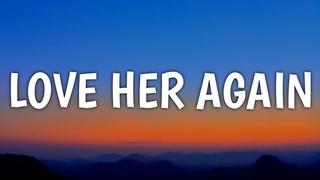 Upchurch - Love Her Again (Lyrics)