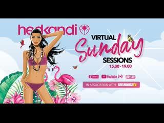 ТРАНСЛЯЦИЯ I HD [ 15-o9-2o2o ] ► Hed Kandi + The Virtual Sunday Sessions From Santos in Ibiza * II