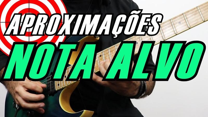 Aplicando o CONCEITO de NOTA ALVO na Guitarra